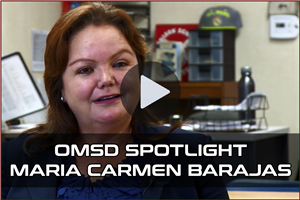 OMSD Spotlights - Maria Carmen Barajas Video